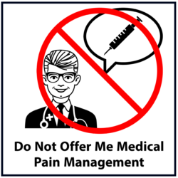 Do Not Offer Me Medical Pain Management: Red