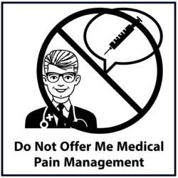 Do Not Offer Me Medical Pain Management: Black