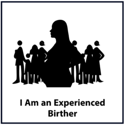 I Am an Experienced Birther