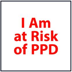 I am at Risk of Postpartum Depression: Red