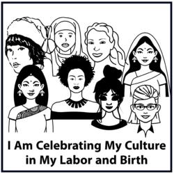 I Am Celebrating My Culture in My Labor and Birth