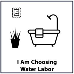 I Am Choosing Water Labor