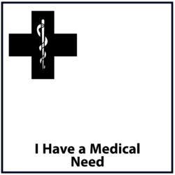 I Have A Medical Need: Black
