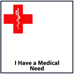 I Have a Medical Need Red