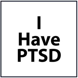 I Have PTSD: Black