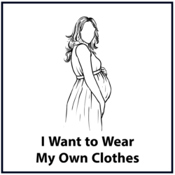 I Want to Wear My Own Clothes