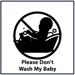 Please Don't Wash My Baby: Black