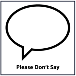 Please Don't Say: Black